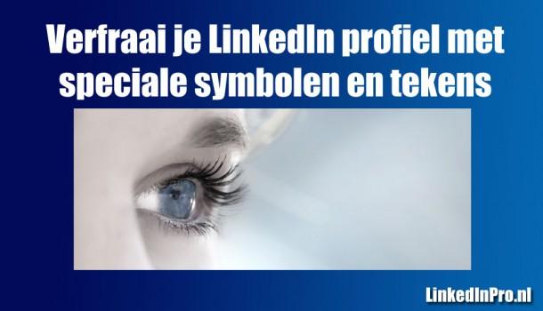 Summary op LinkedIn kan veel mooier, met speciale tekens