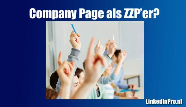 Moet je als ZZP'er een Company Page op LinkedIn nemen? Ja!