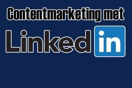 10 redenen waarom LinkedIn het ultieme content platform is