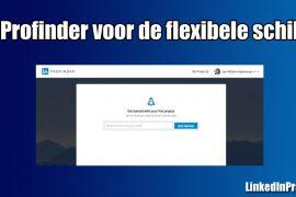 LinkedIn gaat flexibele schil faciliteren met Profinder